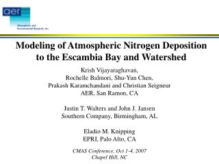 Modeling of Atmospheric Nitrogen Deposition to the Escambia Bay and Watershed