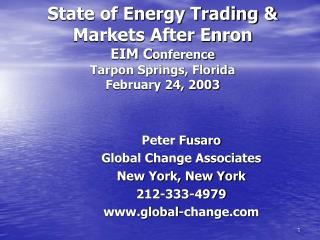 Peter Fusaro  Global Change Associates New York, New York 212-333-4979 global-change
