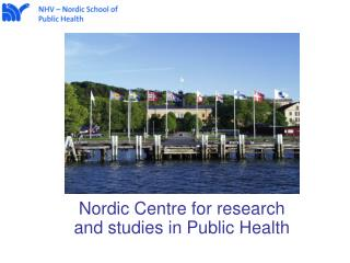 Nordic Centre for research and studies in Public Health