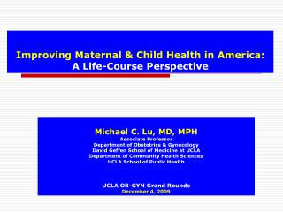 Improving Maternal & Child Health in America: A Life-Course Perspective