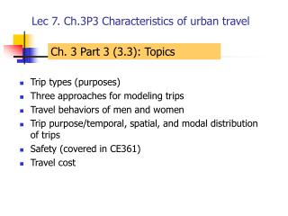 Lec 7. Ch.3P3 Characteristics of urban travel
