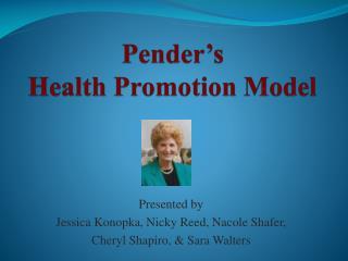 Pender�s  Health Promotion Model
