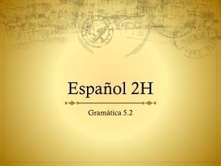Español  2H