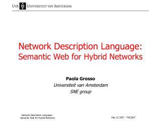 Network Description Language: Semantic Web for Hybrid Networks
