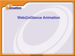 Web@aGlance Animation