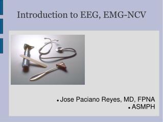 Introduction to EEG, EMG-NCV