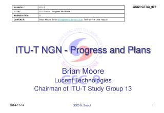 ITU-T NGN - Progress and Plans