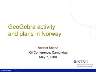 GeoGebra activity and plans in Norway