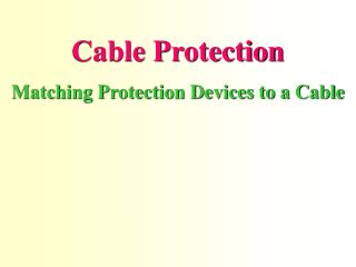 Cable Protection