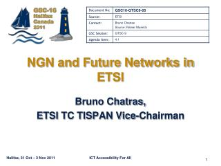 NGN and Future Networks in ETSI