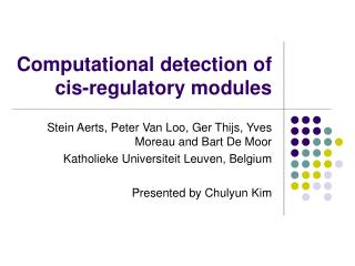 Computational detection of cis-regulatory modules