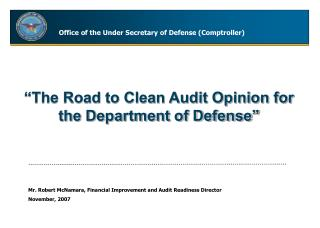 """The Road to Clean Audit Opinion for the Department of Defense"""