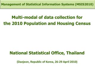 Multi-modal of data collection for  the 2010 Population and Housing Census