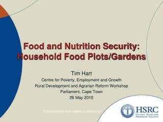 Food and Nutrition Security: Household Food Plots/Gardens