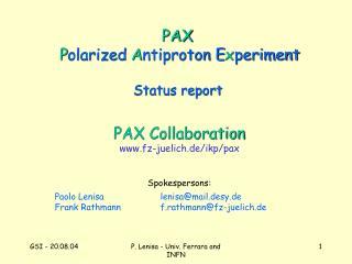 PAX P olarized A ntiproton E x periment