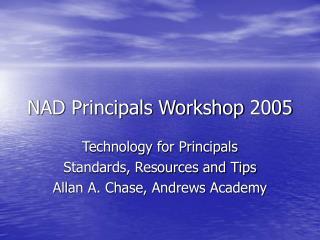 NAD Principals Workshop 2005
