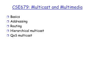 CSE679: Multicast and Multimedia