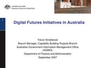 Digital Futures Initiatives in Australia