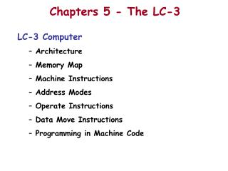 Chapters 5 - The LC-3