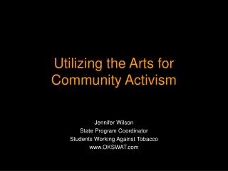 Utilizing the Arts for Community Activism
