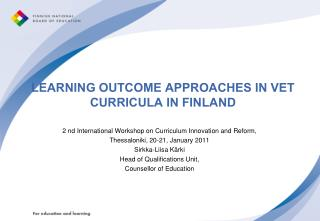 LEARNING OUTCOME APPROACHES IN VET CURRICULA IN FINLAND