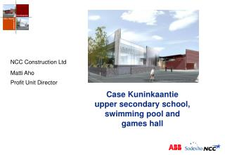 Case Kuninkaantie upper secondary school, swimming pool and  games hall