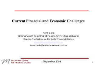 Current Financial and Economic Challenges