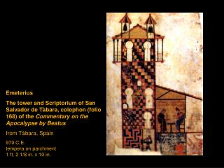 Emeterius The tower and Scriptorium of San Salvador de T bara, colophon folio 168 of the Commentary on the Apocalypse by