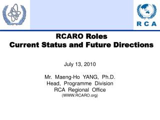 RCARO Roles   Current Status and Future Directions