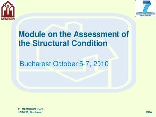 Module on the Assessment of the Structural Condition
