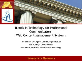 Trends in Technology for Professional Communicators: Web Content Management Systems