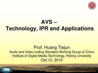 AVS –  Technology, IPR and Applications