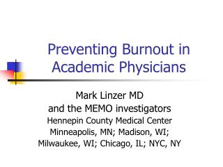 Preventing Burnout in Academic Physicians