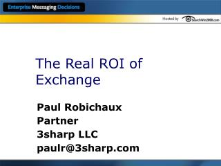 The Real ROI of Exchange