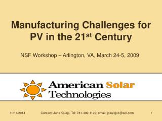 Manufacturing Challenges for PV in the 21 st  Century