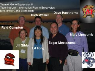 Team 6: Gene Expression II Teaching Unit - Information Flow in Eukaryotes: