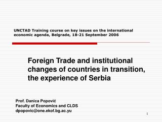 Foreign Trade and institutional changes of countries in transition, the experience of Serbia