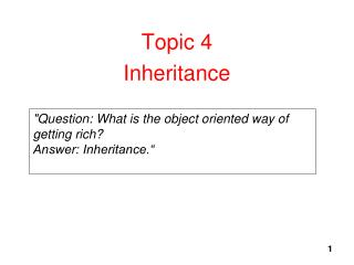 Topic 4 Inheritance