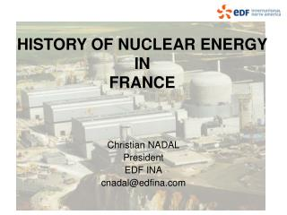 HISTORY OF NUCLEAR ENERGY IN FRANCE