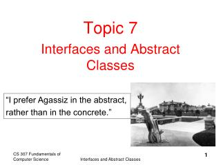 Topic 7 Interfaces and Abstract Classes