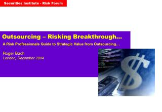 Outsourcing – Risking Breakthrough…