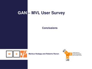 GAN  – MVL User Survey