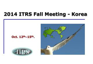 2014 ITRS Fall Meeting - Korea