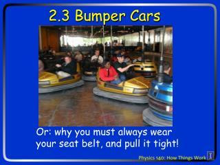 2.3 Bumper Cars