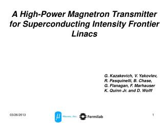 A High-Power Magnetron Transmitter for Superconducting Intensity Frontier Linacs