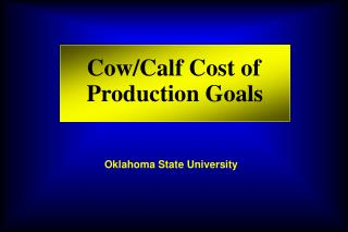 Cow/Calf Cost of Production Goals
