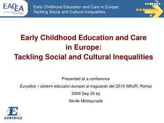 Tackling Social and Cultural Inequalities through Early Childhood Education and Care in Europe