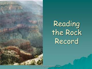 Reading the Rock Record