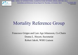 Mortality Reference Group