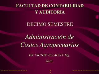 FACULTAD DE CONTABILIDAD Y AUDITORIA